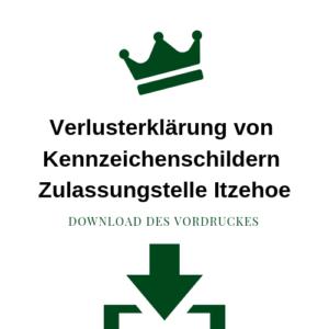 Verlusterklärung von Kennzeichenschildern Zulassungstelle Itzehoe